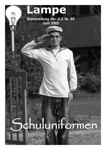 Lampe Schulzeitung der JLS Nr. 85 Juni 2005 - Offener Hamburger ...