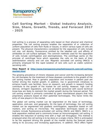 Cell Sorting Market - Global Industry Analysis, Size, Share, Growth, Trends, and Forecast 2017 - 2025