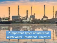 2 Important Types of Industrial Wastewater Treatment Processes