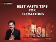 BEST VASTU TIPS FOR ELEVATIONS
