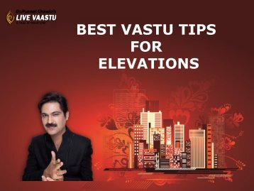 BEST VASTU TIPS FOR ELEVATIONS