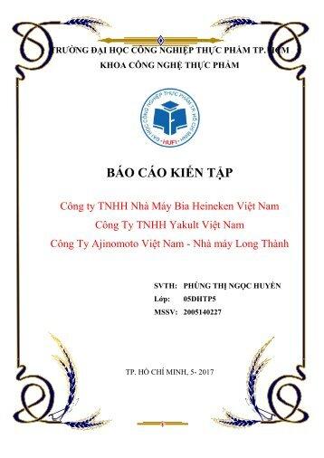 Báo cáo kiến tập Nhà Máy Bia Heineken Việt Nam - Yakult Việt Nam - Ajinomoto Việt Nam - Nhà máy Long Thành