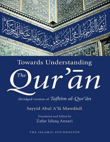 Tafsir Quran - Towards understanding the Quran - volume 1