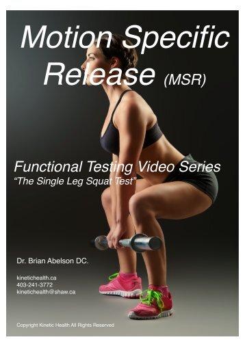The Single Leg Squat Test