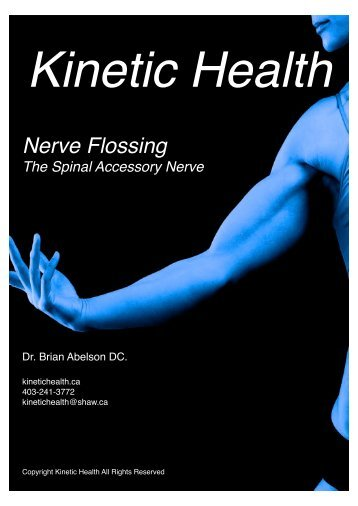 Flossing the Spinal Accessory Nerve