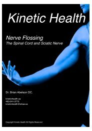 Flossing the Spinal Cord and Sciatic Nerve