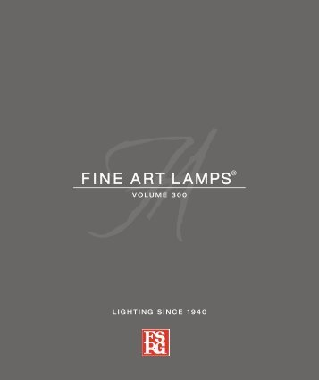 Fine Art Lamps Catalog Vol 300