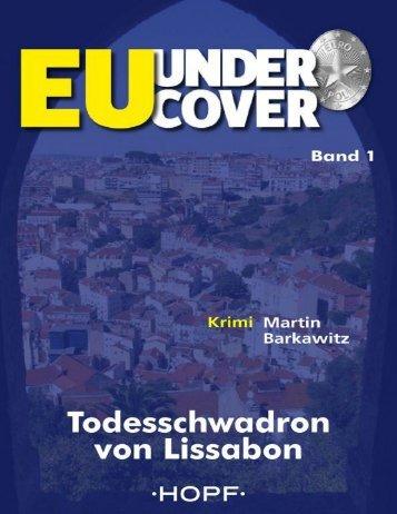 Todesschwadron von Lissabon - EU Undercover Bd 1