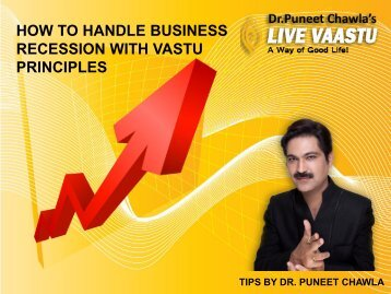 HOW TO HANDLE BUSINESS RECESSION WITH VASTU PRINCIPLES