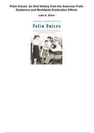 polio voices an oral history from the american polio epidemics and worldwide eradication efforts