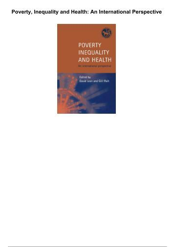 poverty inequality and health an international perspective