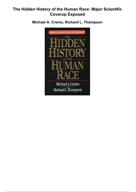 9c4a38092d143 the hidden history of the human race major scientific coverup exposed