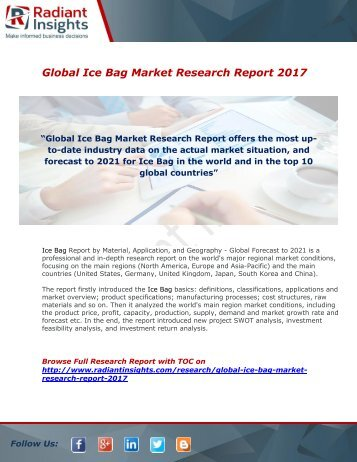 Ice Bag Market Growth and Analysis Report 2017 : Radiant Insights,Inc
