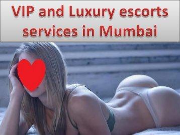 VIP and Luxury escorts services in Mumbai