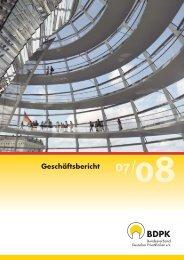 Geschäftsbericht 2007/2008 des BDPK (pdf, 2 MB