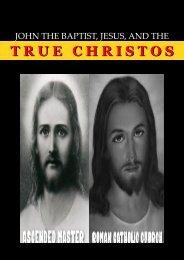 John the Baptist, Jesus and the True Christos