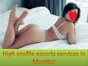 High profile escorts services in Mumbai
