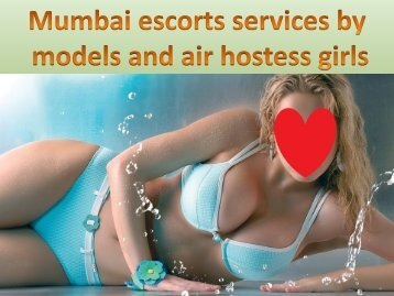 Mumbai escorts services by models and air hostess girls
