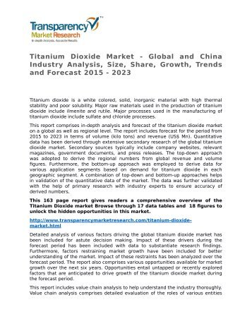 Titanium Dioxide Market - Global and China Industry Analysis, Size, Share, Growth, Trends and Forecast 2015 - 2023
