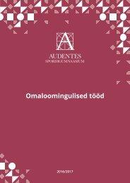 Audentese Spordigümnaasium - Omaloomingulised tööd