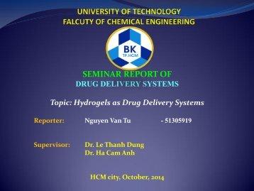 Báo cáo khoa học: Hydrogels as Drug Delivery Systems (Hệ dẫn truyền thuốc Hydogels)