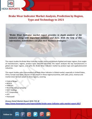 Brake Wear Indicator Market Analysis, Prediction by Region, Type and Technology to 2021