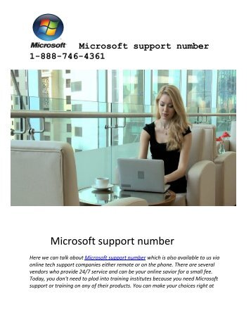 Microsoft support number 1-888-746-4361 toll free