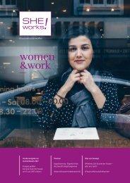 SHE works! #Frauen #Wirtschaft #Karriere - Sonderheft zur women&work 2017