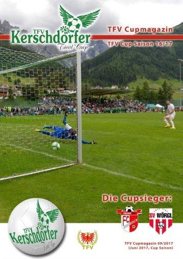 Die TFV Cup Saison 2016/2017, TFV Cup Magazin 09, präsentiert von Gartenbau Kerschdorfer