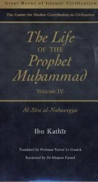 The life of the Prophet Muhammad - Ibn Kathir - volume 4 of 4