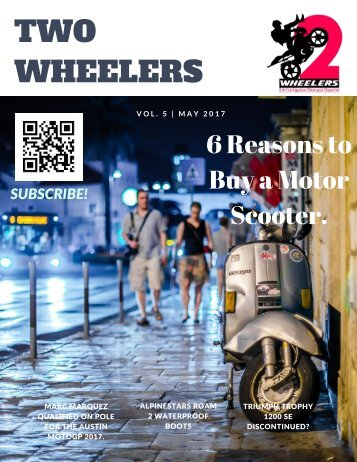 Two Wheelers Magazine-Issue #5 - May 2017