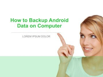How to Backup Android Data on Computer