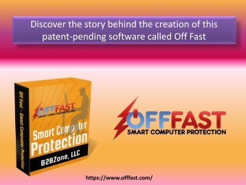 Discover the story behind the creation of this patent-pending software called Off Fast