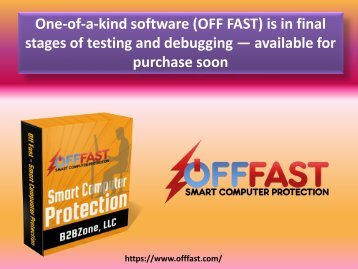 One-of-a-kind software (OFF FAST) is in final stages of testing and debugging — available for purchase soon