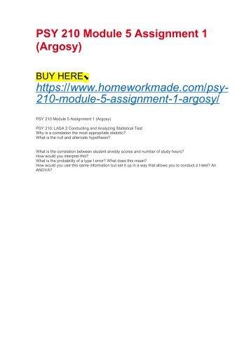 PSY 210 Module 5 Assignment 1 (Argosy)