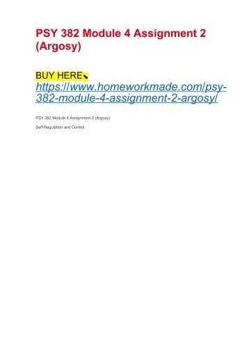 PSY 382 Module 4 Assignment 2 (Argosy)