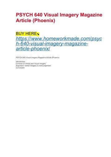 PSYCH 640 Visual Imagery Magazine Article (Phoenix)
