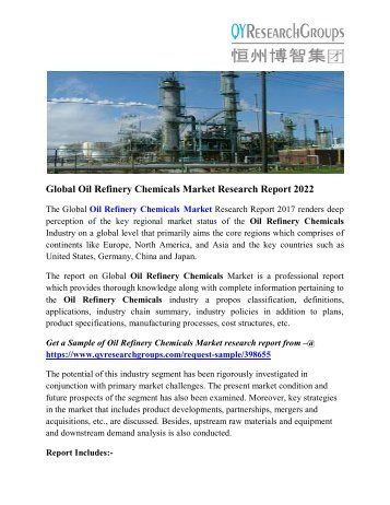 Oil Refinery Chemicals Market - Global Industry Analysis, Growth and Forecast 2022