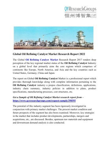 Oil Refining Catalyst Market - Industry Analysis, Size, Trend, Overview, Demand, Gross Margin and Forecast To 2022