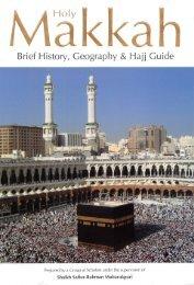 Holy Makkah - Brief History, Geography & Hajj Guide