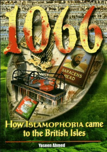How Islamaphobia Came To The British Isles by Yaseen Ahmed