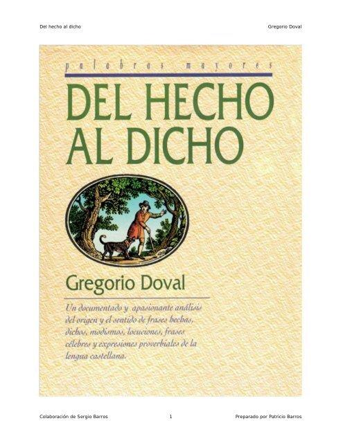 Del Hecho Al Dicho