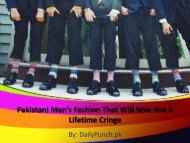 Pakistani Men's Fashion That Will Give You A Lifetime Cringe