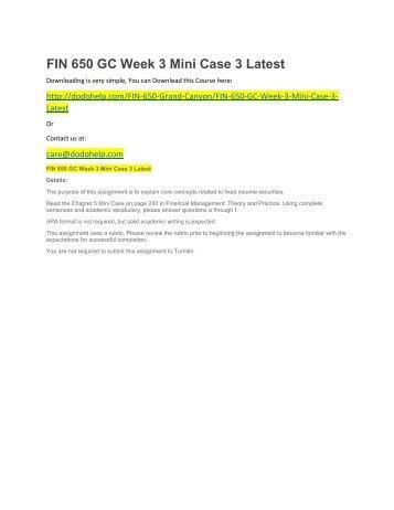 FIN 650 GC Week 3 Mini Case 3 Latest