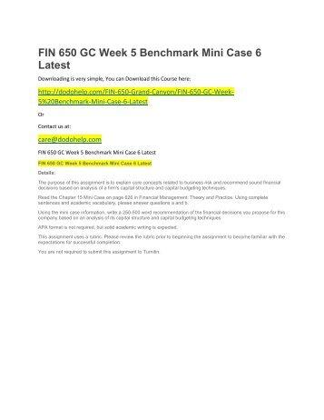 FIN 650 GC Week 5 Benchmark Mini Case 6 Latest