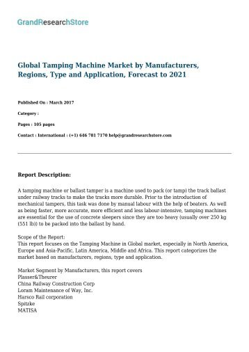 Global Tamping Machine Market by Manufacturers, Regions, Type and Application, Forecast to 2021