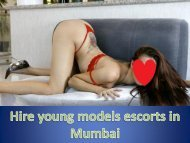 Hire young models escorts in Mumbai