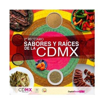2° RECETARIO SABORES Y RAÍCES DE LA CDMX