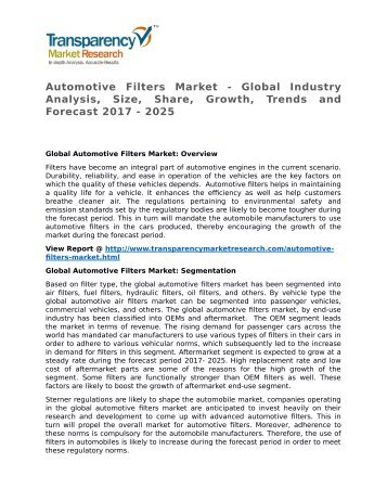 Automotive Filters Market - Global Industry Analysis, Size, Share, Growth, Trends and Forecast 2017 - 2025