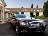 How Executives Travel In Style